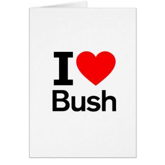 Amo Bush Felicitación