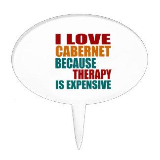 Amo CABERNET porque terapia Expensiv Figura Para Tarta