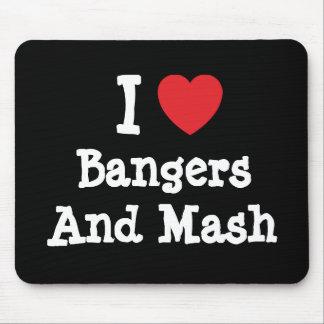 Amo camiseta del corazón de los Bangers y del puré Tapete De Ratones