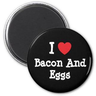 Amo camiseta del corazón de tocino y de los huevos imán de frigorifico