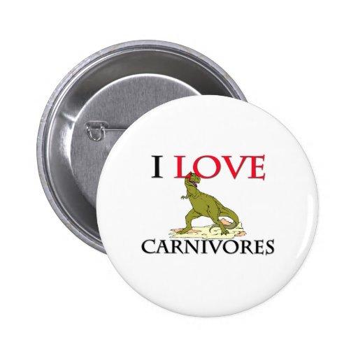 Amo carnívoros pin
