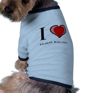 Amo carrera de caballos camisetas mascota
