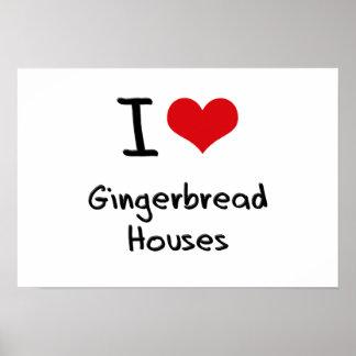Amo casas de pan de jengibre póster