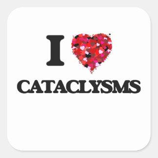 Amo cataclismos pegatina cuadrada