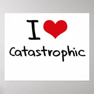 Amo catastrófico impresiones