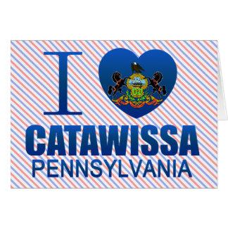 Amo Catawissa, PA Felicitación