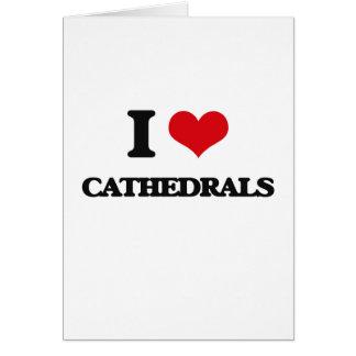 Amo catedrales tarjeta de felicitación
