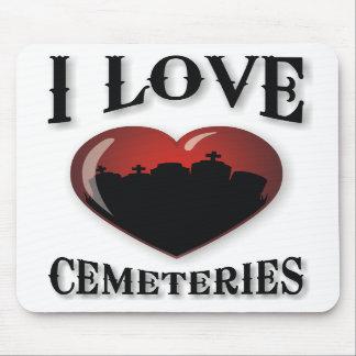 Amo cementerios alfombrillas de ratón