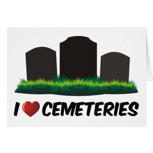 Amo cementerios tarjetas