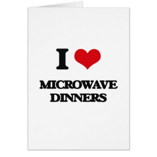 Amo cenas de la microonda tarjeta de felicitación