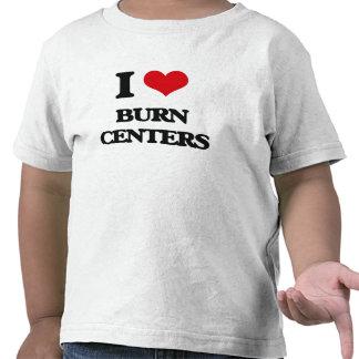 Amo centros de quemadura camiseta