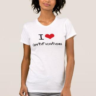 Amo certificaciones camiseta