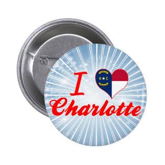 Amo Charlotte, Carolina del Norte Pin Redondo 5 Cm