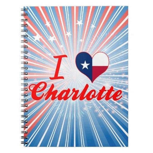 Amo Charlotte, Tejas Cuaderno