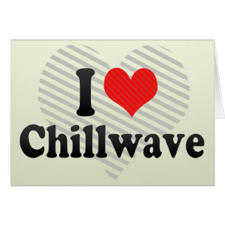 Amo Chillwave Tarjetón
