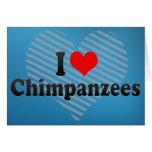 Amo chimpancés felicitación