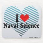 Amo ciencia naval tapetes de ratón