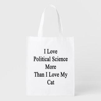 Amo ciencia política más que amor de I mi gato Bolsas Para La Compra