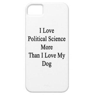 Amo ciencia política más que amor de I mi perro iPhone 5 Funda