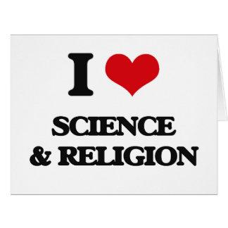 Amo ciencia y la religión tarjeta de felicitación grande