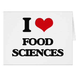 Amo ciencias de la alimentación tarjeta de felicitación grande