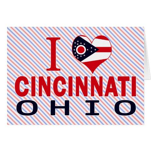 Amo Cincinnati, Ohio Tarjeta De Felicitación