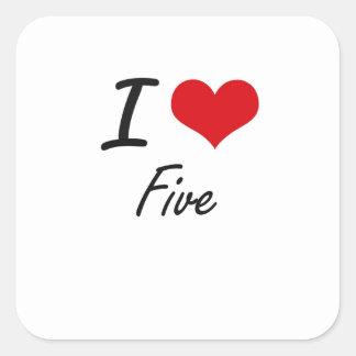 Amo cinco pegatina cuadrada