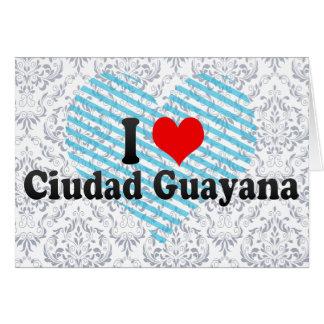 Amo Ciudad Guayana, Venezuela Tarjeta De Felicitación