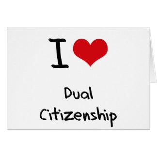 Amo ciudadanía dual tarjeta de felicitación