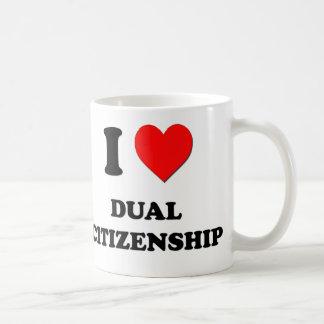 Amo ciudadanía dual taza de café