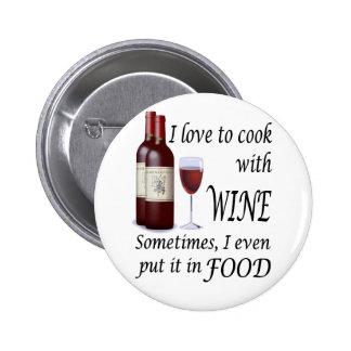 Amo cocinar con el vino - incluso en comida pins