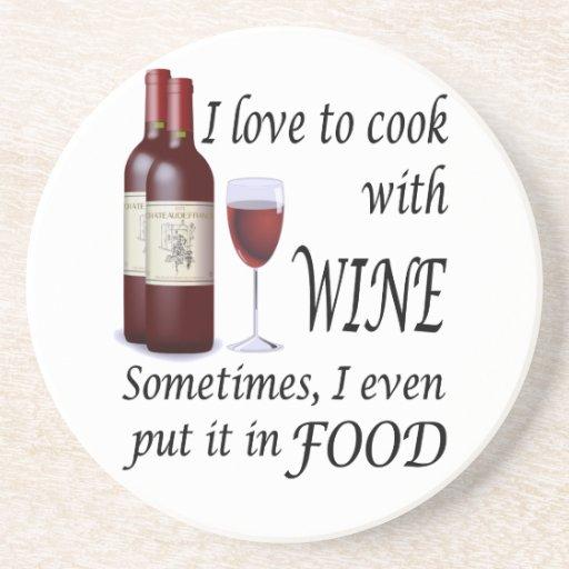 Amo cocinar con el vino - incluso en comida posavasos cerveza