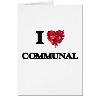 Amo comunal tarjeta de felicitación