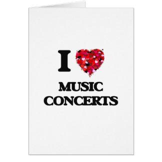 Amo conciertos de la música tarjeta de felicitación