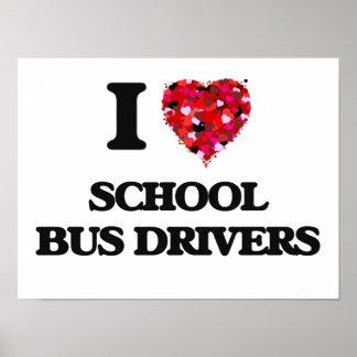 Amo conductores del autobús escolar póster