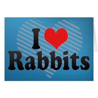 Amo conejos tarjeta de felicitación
