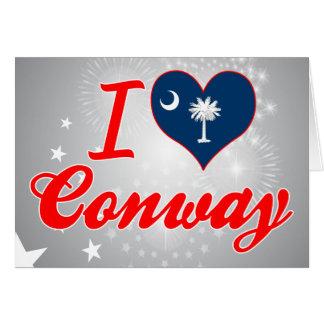 Amo Conway, Carolina del Sur Tarjeta De Felicitación