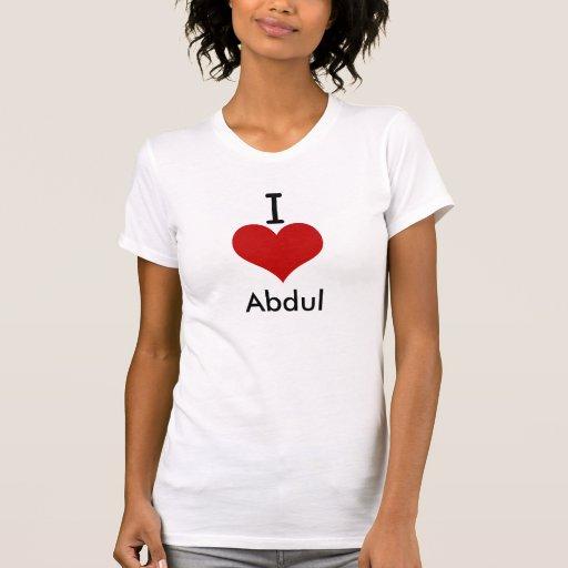 Amo (corazón) a Abdul Camiseta
