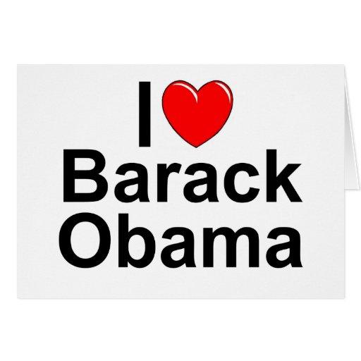 Amo (corazón) a Barack Obama Tarjeta De Felicitación