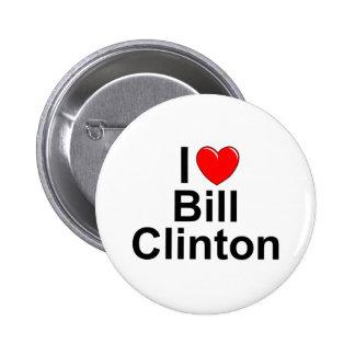 Amo (corazón) a Bill Clinton Pin