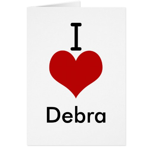 Amo (corazón) a Debra Felicitaciones