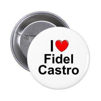 Amo (corazón) a Fidel Castro Pin Redondo De 2 Pulgadas