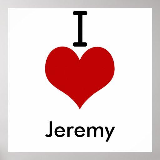 Amo (corazón) a Jeremy Posters