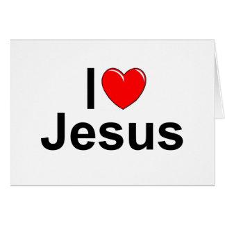 Amo (corazón) a Jesús Tarjeta De Felicitación