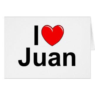 Amo (corazón) a Juan Tarjeta