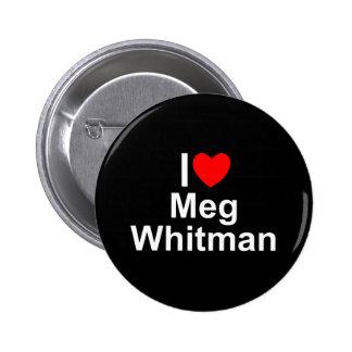 Amo (corazón) a Meg Whitman Pin