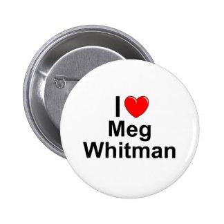 Amo (corazón) a Meg Whitman Pin Redondo De 2 Pulgadas