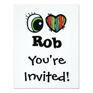 """Amo (corazón) a Rob Invitación 4.25"""" X 5.5"""""""