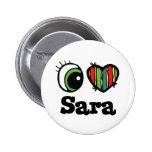 Amo (corazón) a Sara Pin Redondo 5 Cm