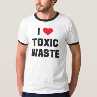 Amo (corazón) la basura tóxica playeras